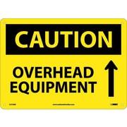Caution, Overhead Equipment, Up Arrow, Graphic, 10X14, .040 Aluminum