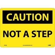 Caution, Not A Step, 10X14, .040 Aluminum