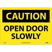 Caution, Open Door Slowly, 10X14, .040 Aluminum