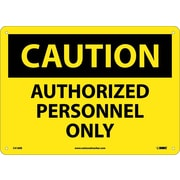 Caution, Authorized Personnel Only, 10X14, .095 Fiberglass
