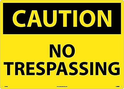 Caution, No Trespassing, 20X28, Rigid Plastic