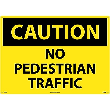 Caution, No Pedestrian Traffic, 20X28, Rigid Plastic