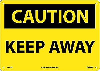 Caution, Keep Away, 10X14, .040 Aluminum