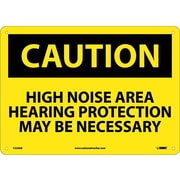 Caution, High Noise Area Hearing Protection May Be Necessary, 10X14, .040 Aluminum