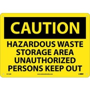 Caution, Hazardous Waste Storage Area Unauthorized Persons Keep Out, 10X14, .040 Aluminum