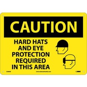 Caution, Hard Hats And Eye Protection Required In This Area, Graphic, 10X14, .040 Aluminum