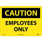 Caution, Employees Only, 10X14, .040 Aluminum