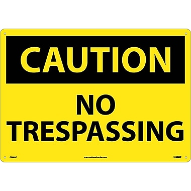 Caution, No Trespassing, 14X20, .040 Aluminum