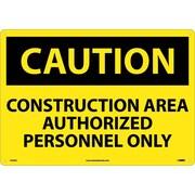 Caution, Construction Area Authorized Personnel Only, 14X20, .040 Aluminum