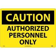 Caution, Authorized Personnel Only, 14X20, .040 Aluminum