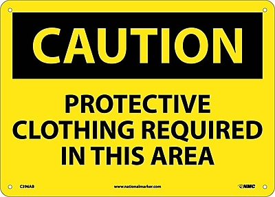 Caution, Protective Clothing Required In This. . ., 10X14, .040 Aluminum
