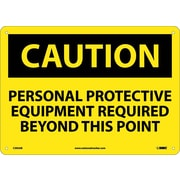 Caution, Personal Protective Equipment Req. . ., 10X14, .040 Aluminum