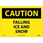 Caution, Falling Ice And Snow, 10X14, .040 Aluminum