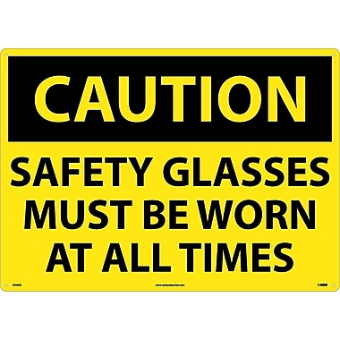 Caution, Safety Glasses Must Be Worn At All Times, 20