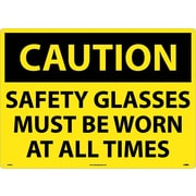 Caution, Safety Glasses Must Be Worn At All Times, 20X28,  .040 Aluminum