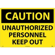 Caution, Unauthorized Personnel Keep Out, 20X28, .040 Aluminum