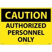 Caution, Authorized Personnel Only, 20X28, .040 Aluminum