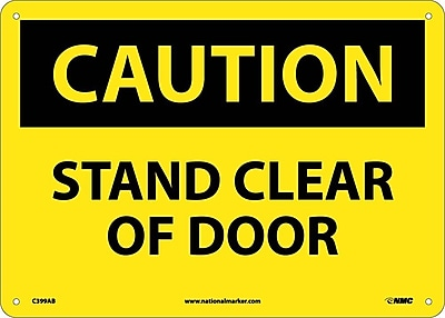 Caution, Stand Clear Of Door, 10X14, .040 Aluminum