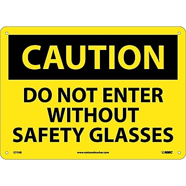 Caution, Do Not Enter Without Safety Glasses, 10
