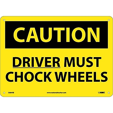 Caution, Driver Must Chock Wheels, 10