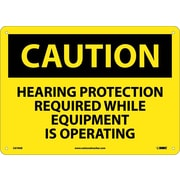 Caution, Hearing Protection Required While Equipment Is Operating, 10X14, .040 Aluminum