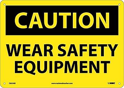 Caution, Wear Safety Equipment, 10X14, .040 Aluminum