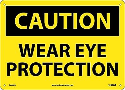 Caution, Wear Eye Protection, 10X14, .040 Aluminum