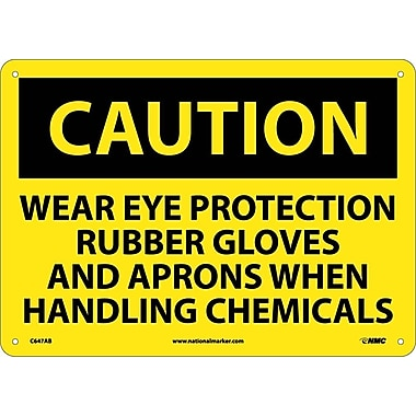 Caution, Wear Eye Protection Rubber Gloves And Aprons When Handling Chemicals, 10X14, .040 Aluminum