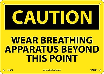 Caution, Wear Approved Breathing Apparatus Beyond This Point, 10X14, .040 Aluminum