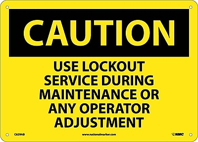 Caution, Use Lockout Service During Maintenance Or Any Operator Adjustment, 10X14, .040 Aluminum