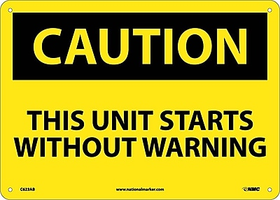 Caution, This Unit Starts Without Warning, 10X14, .040 Aluminum