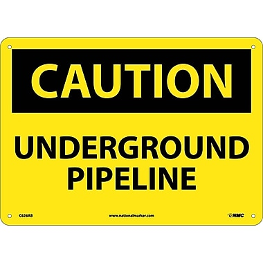 Caution, Underground Pipeline,10X14, .040 Aluminum