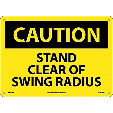 Caution, Stand Clear Of Swing Radius, 10