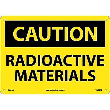 Caution, Radioactive Materials, 10X14, .040 Aluminum
