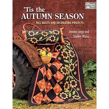 That Patchwork Place, 'Tis the Autumn Season