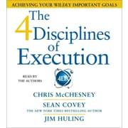 The 4 Disciplines of Execution Chris Mcchesney , Jim Huling , Sean Covey Simon & Schuster Audio