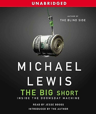The Big Short: Inside the Doomsday Machine Michael Lewis CD