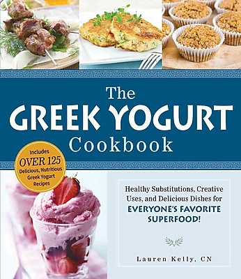 The Greek Yogurt Cookbook Lauren Kelly Paperback