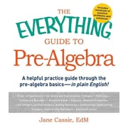 The Everything Guide to Pre-Algebra Jane Cassie Paperback