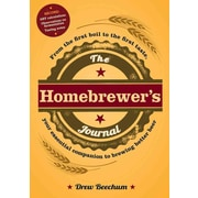 The Homebrewer's Journal Drew Beechum Paperback