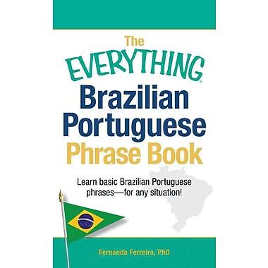 The Everything Brazilian Portuguese Phrase Book Fernanda Ferreira Paperback