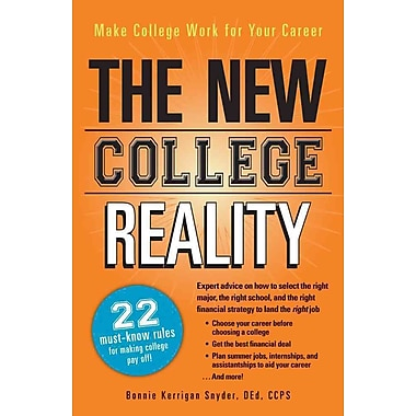 The New College Reality Bonnie Kerrigan Snyder Adams Media