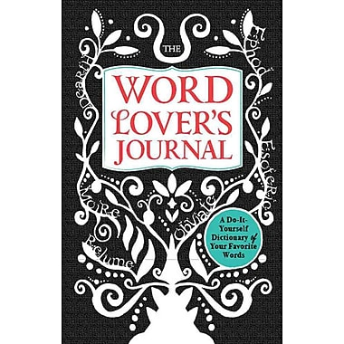 The Word Lover's Journal: A Do-It-Yourself Dictionary of Your Favorite Words Lester Meera Hardcover
