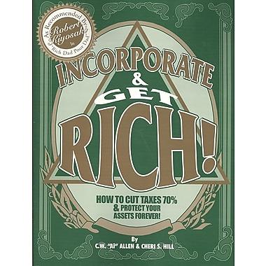 Incorporate & Get Rich! Cw Allen, Cheri S. Hill Paperback