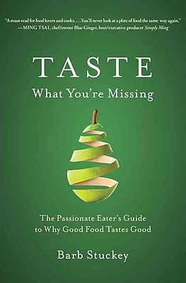 Taste What You're Missing Barb Stuckey Hardcover