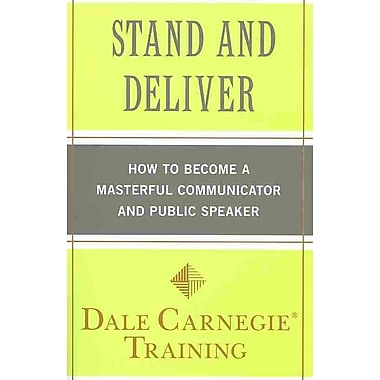 Stand and Deliver Dale Carnegie Training Paperback