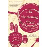 An Everlasting Meal Tamar Adler Scribner