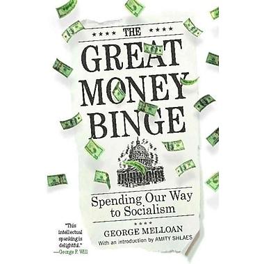 The Great Money Binge George Melloan Paperback