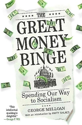 The Great Money Binge George Melloan Paperback