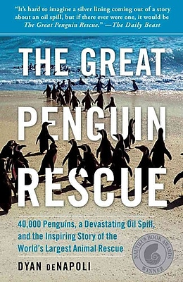 The Great Penguin Rescue Dyan deNapoli Paperback